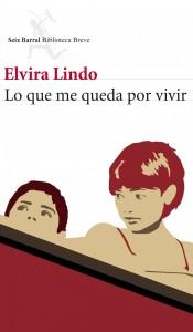 Lo que me queda por vivir, de Elvira Lindo