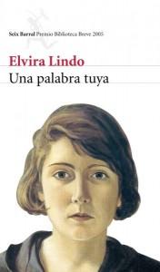 Una palabra tuya, de Elvira Lindo